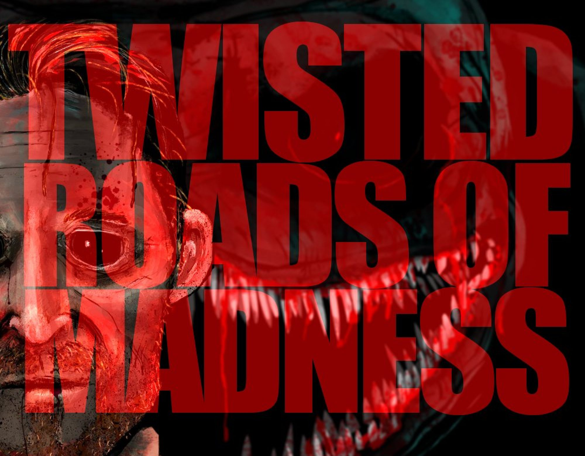 My Twisted Road To Madness