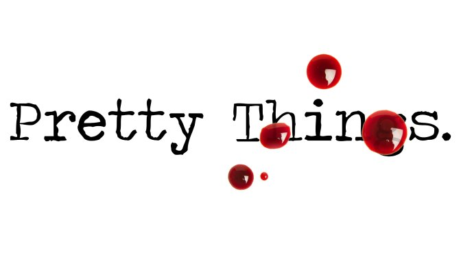 Day 109 – Pretty Things – Short Story