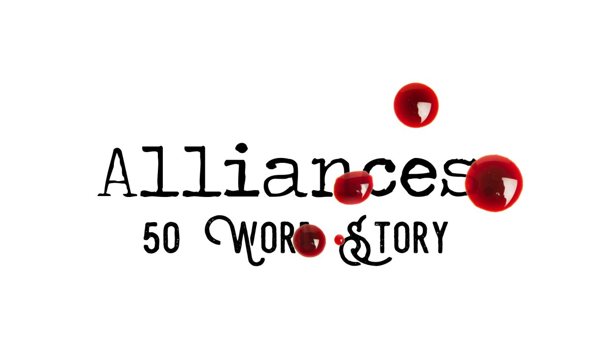 Day 162 – Alliances – 50 Word Story